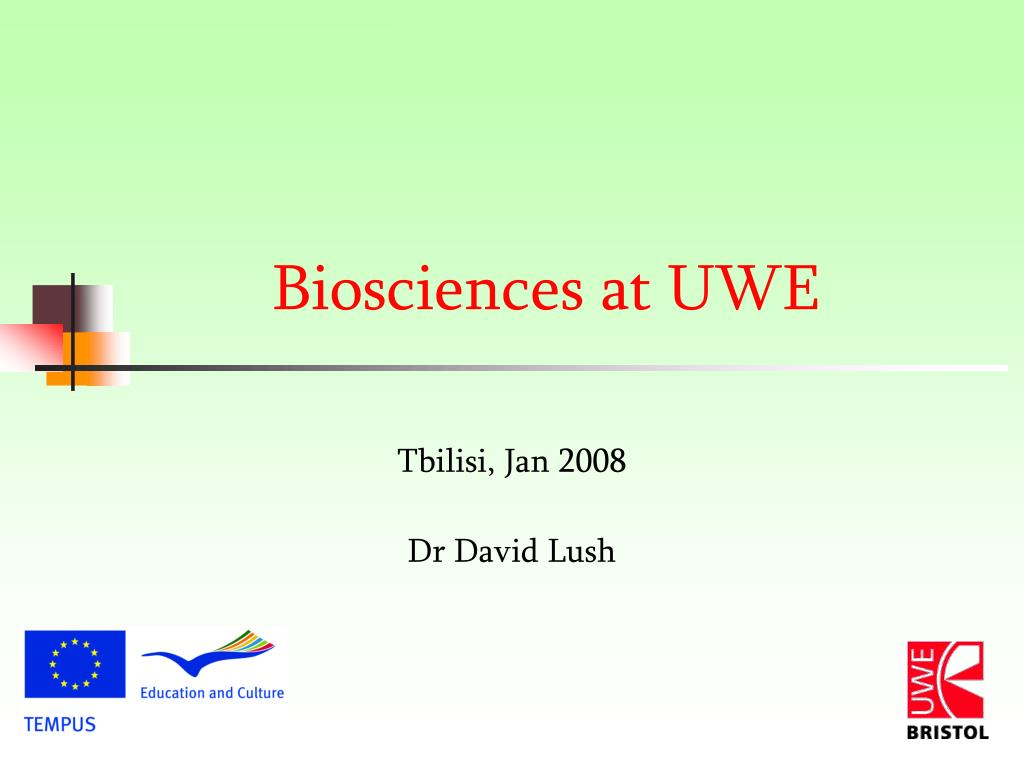 biosciences at uwe l.