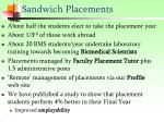 sandwich placements
