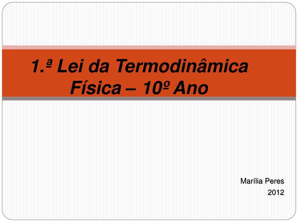 1 lei da termodin mica f sica 10 ano l.