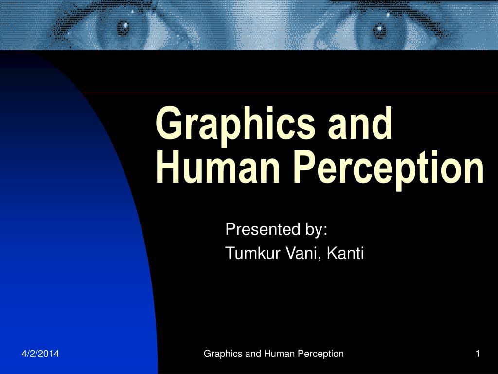 graphics and human perception l.