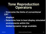 tone reproduction operators