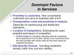 dominant factors in services