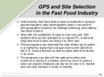 gps and site selection in the fast food industry