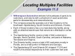 locating multiples facilities example 11 5