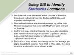 using gis to identify starbucks locations