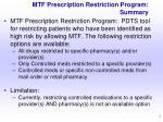 mtf prescription restriction program summary