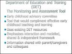 department of education and training det the monitoring and assessment tool