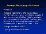 pegasys monotherapy indication