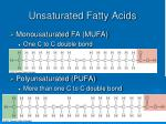 unsaturated fatty acids