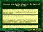 how and why did the allies fight the battle of the atlantic