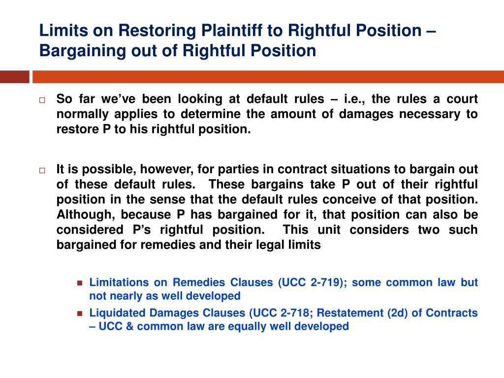 limits on restoring plaintiff to rightful position bargaining out of rightful position l.