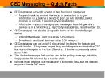 cec messaging quick facts