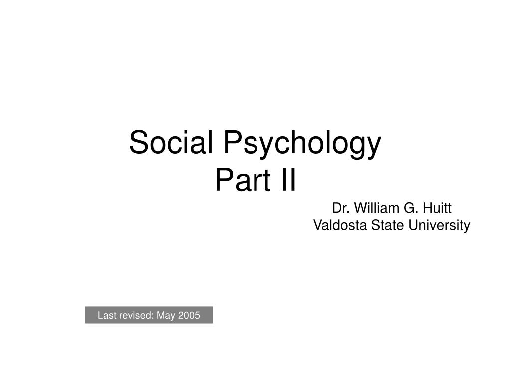 social psychology part ii l.