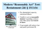 modern reasonably act test restatement 2d 15 1 b