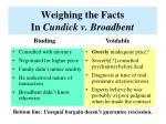 weighing the facts in cundick v broadbent