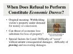 when does refusal to perform constitute economic duress