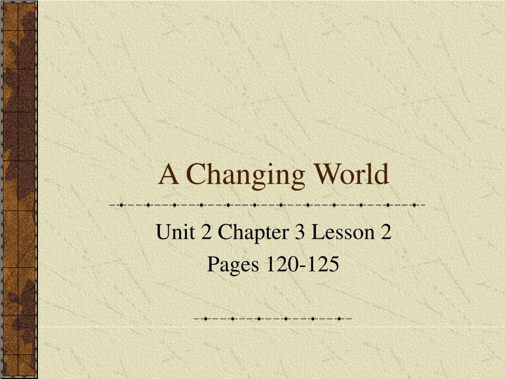 a changing world l.