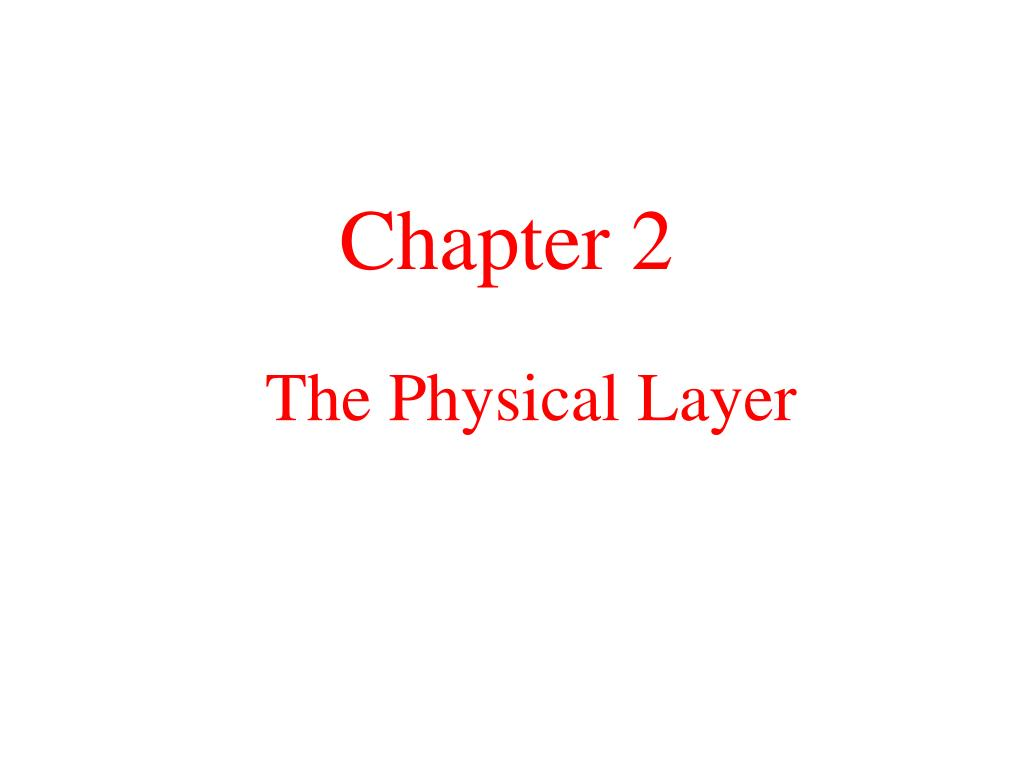 the physical layer l.