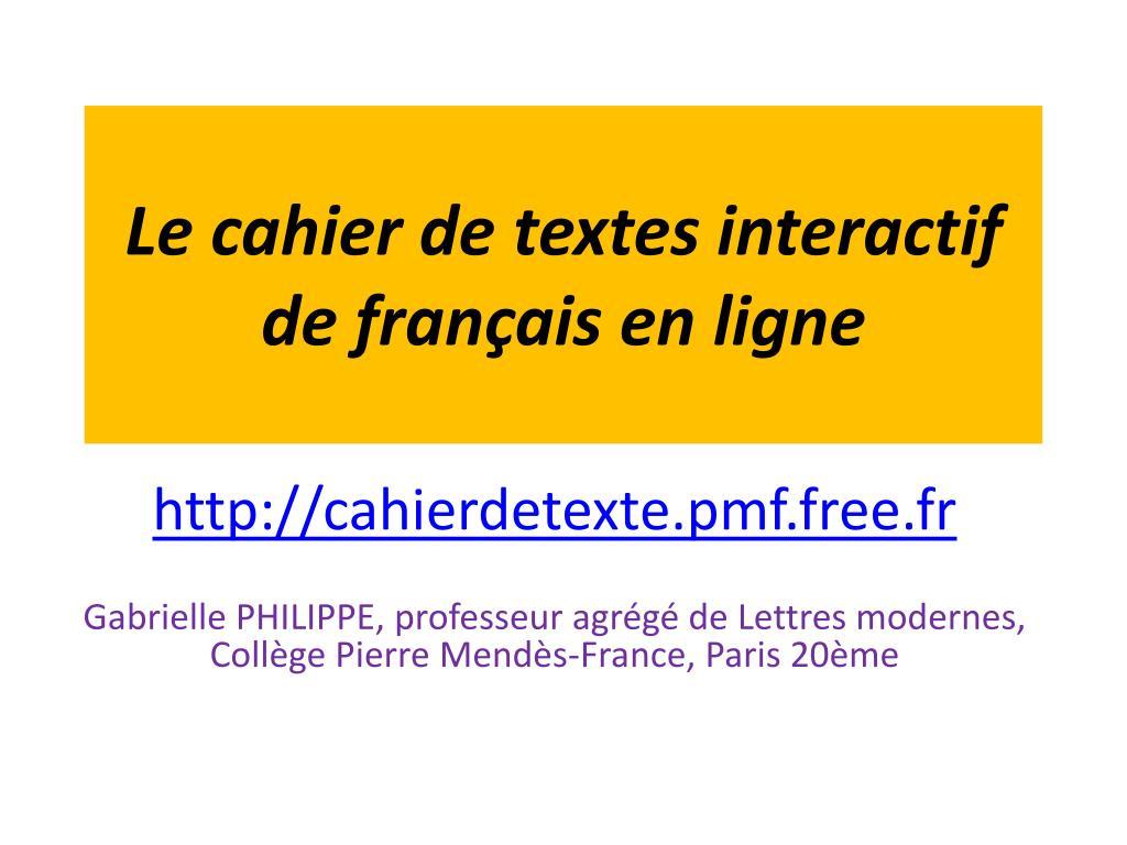 le cahier de textes interactif de fran ais en ligne l.