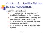 chapter 13 liquidity risk and liability management