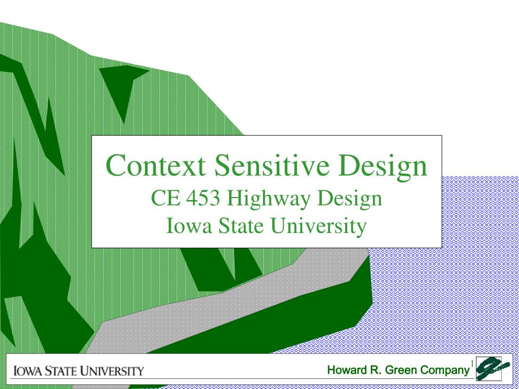 context sensitive design ce 453 highway design iowa state university l.