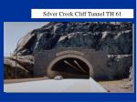 silver creek cliff tunnel th 6145