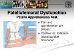 patellofemoral dysfunction patella apprehension test