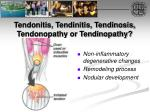 tendonitis tendinitis tendinosis tendonopathy or tendinopathy