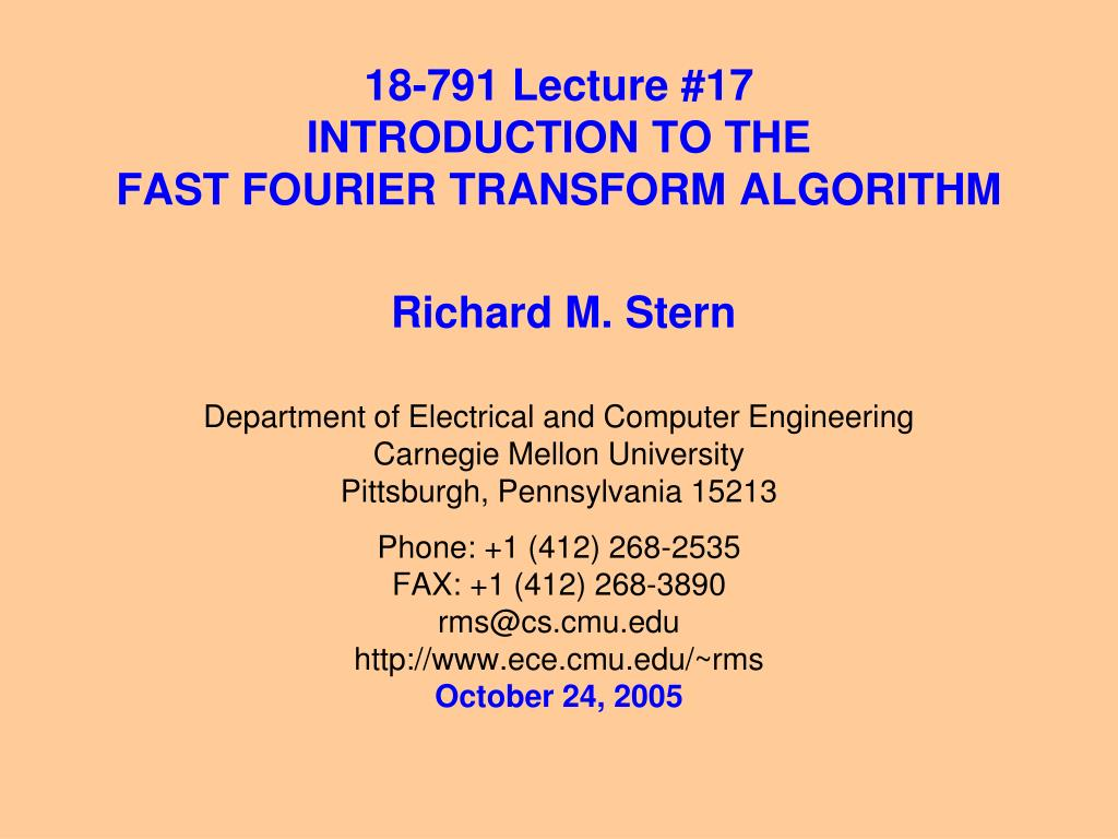 18 791 lecture 17 introduction to the fast fourier transform algorithm l.