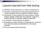lessons learned from field testing