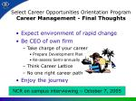 select career opportunities orientation program career management final thoughts