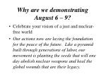 why are we demonstrating august 6 953