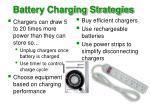 battery charging strategies
