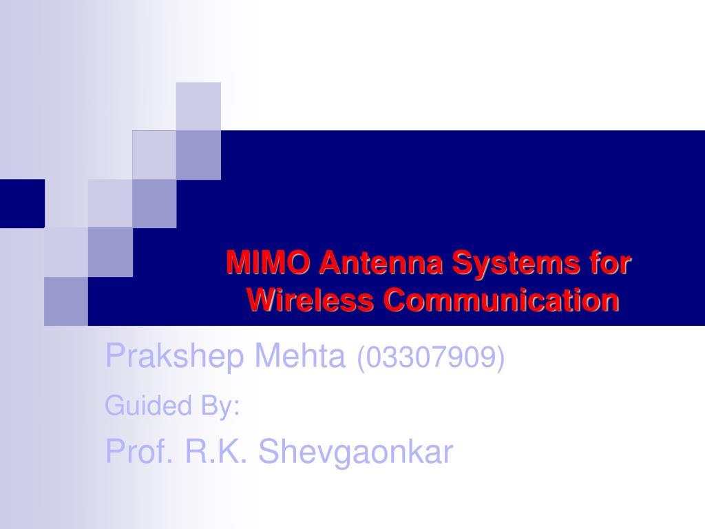 prakshep mehta 03307909 guided by prof r k shevgaonkar l.