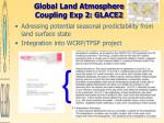 global land atmosphere coupling exp 2 glace2