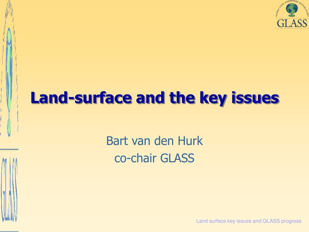 land surface and the key issues l.