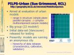 pilps urban sue grimmond kcl http geography kcl ac uk micromet modelcomparison