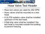 hose valve test header