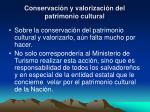 conservaci n y valorizaci n del patrimonio cultural