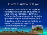 oferta tur stica cultural