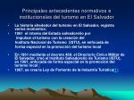 principales antecedentes normativos e institucionales del turismo en el salvador