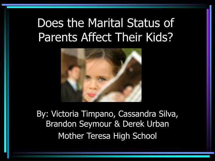 does the marital status of parents affect their kids n.
