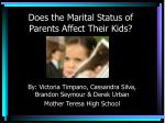 does the marital status of parents affect their kids
