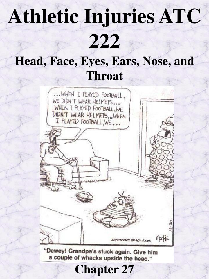 athletic injuries atc 222 head face eyes ears nose and throat chapter 27 n.