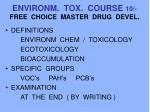 environm tox course 10 free choice master drug devel