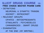 illicit drugs course 10 free choice master pharm care