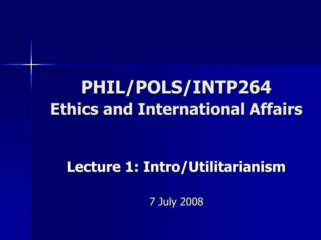 phil pols intp264 ethics and international affairs l.