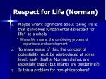 respect for life norman