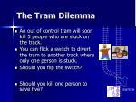 the tram dilemma