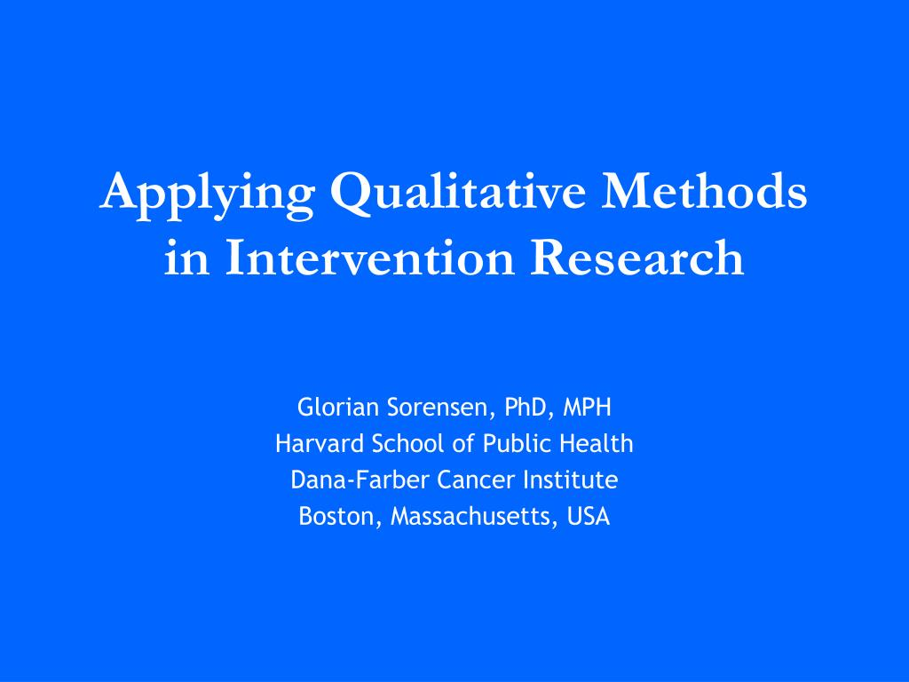 applying qualitative methods in intervention research l.